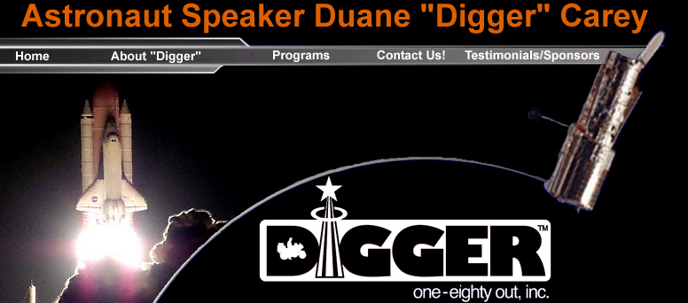 Astronaut Speaker Duane Digger Carey Will Support Your Event One Eighty Out Inc